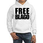 Free Illinois Governor Blagojevich, he's innocent! Hooded Sweatshirt