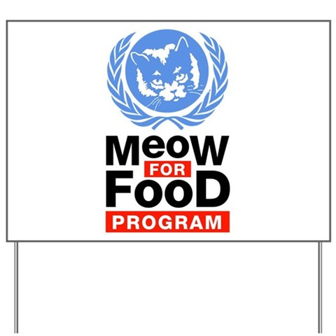 Meow For Food Program Yard Sign