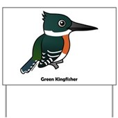 Green Kingfisher Yard Sign