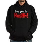 See You In Health! Hoodie (dark)