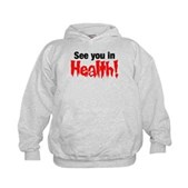 See You In Health! Kids Hoodie