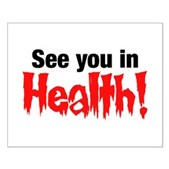 See You In Health! Small Poster