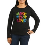 Hope Peace Love Women's Long Sleeve Dark T-Shirt