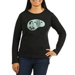 Women's Long Sleeve Dark T-Shirt : Sizes Small,Medium,Large,X-Large,2X-Large  Available colors: Black,Brown