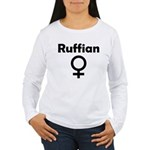 Ruffian Women's Long Sleeve T-Shirt