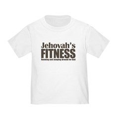 Jehovah's Fitness Toddler T-Shirt