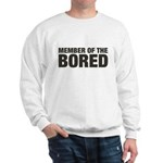 Member of the Bored Sweatshirt