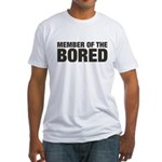 Member of the Bored Fitted T-Shirt