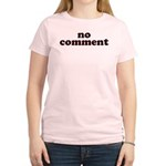 No Comment Women's Light T-Shirt