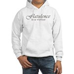 Flatulence Is A Virtue Hooded Sweatshirt