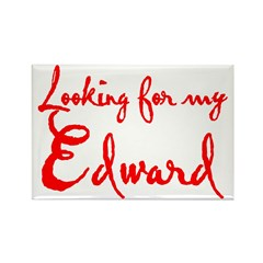Looking For My Edward Rectangle Magnet