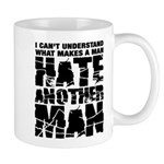 What Makes a Man Hate Another Man? Mug