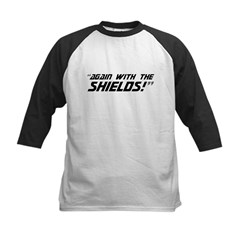 Again With The Shields! Kids Baseball Jersey