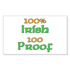 100% Irish 100 Proof Sticker (Rectangle)