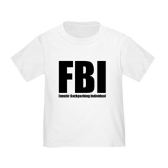 FBI: Fanatic Backpacking Individual Infant/Toddler T-Shirt