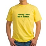 Jersey Girls Do It Better Yellow T-Shirt
