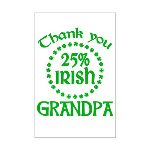25% Irish - Grandpa Mini Poster Print
