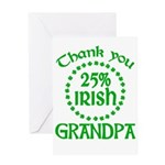 25% Irish - Grandpa Greeting Card