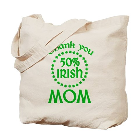 50% Irish - Mom Tote Bag