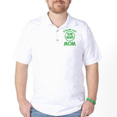 50% Irish - Thank You Mom Golf Shirt