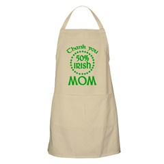 50% Irish - Thank You Mom BBQ Apron