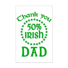 50% Irish - Thank You Dad Mini Poster Print