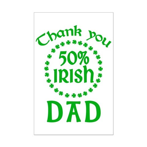 50% Irish - Dad Mini Poster Print