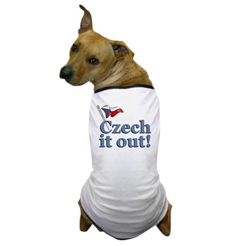 Czech It Out! Dog T-Shirt