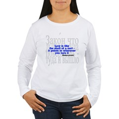 Law is like the shaft of a cart.. Women's Long Sleeve T-Shirt