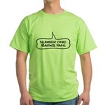 Number One Barks Fan Green T-Shirt