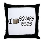 I Love Square Eggs Throw Pillow