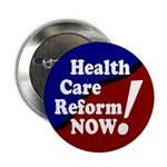 "Health Care Reform Now 2.25"" Button"