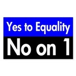 Yes to Equality, No on 1 Bumper Sticker