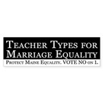 Teacher Types for Marriage Equality car sticker