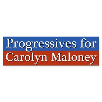 Progressives for Carolyn Maloney bumper sticker