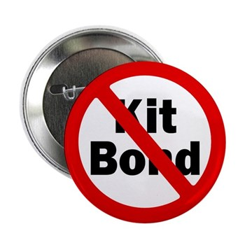 Red Slash Through Kit Bond (Anti-Bond Campaign Button for the Missouri Senate Race)