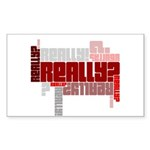 Really? Sticker (Rectangle 10 pk)