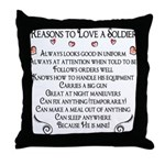 10 Reasons to love a soldier Throw Pillow