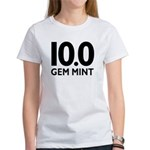 10.0 Gem Mint Women's T-Shirt