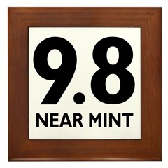 9.8 Near Mint Framed Tile