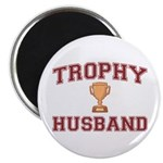 "Trophy Husband 2.25"" Magnet (100 pack)"