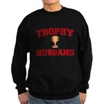 Trophy Husband Sweatshirt (dark)