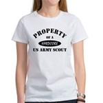 Propert of a US Army Scout Women's T-Shirt