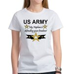 Army My Nephew is defending Women's T-Shirt