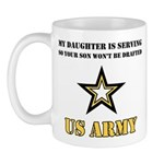 My Daughter is serving - Army Mug