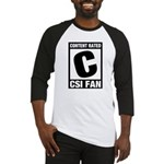 Content Rated C: CSI Fan Baseball Jersey