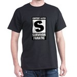Content Rated S: Survivor Fanatic Dark T-Shirt