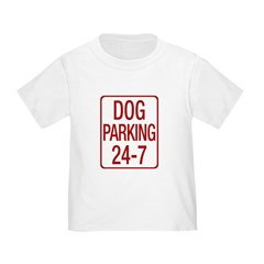 Dog Parking Toddler T-Shirt