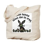 Some bunny loves me in Iraq Tote Bag