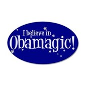 I Believe in Obamagic 22x14 Oval Wall Peel